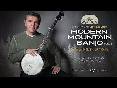 Modern Mountain Banjo: Clawhammer & Uppicking - Intro - Matthieu Brandt