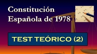 Test teórico: Constitución Española de 1978 (2)