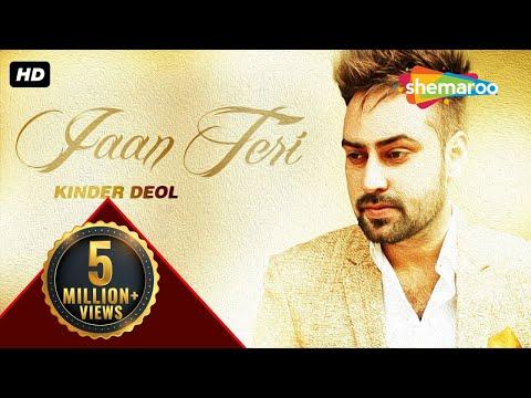 Latest Punjabi Songs | Jaan Teri | Kinder...