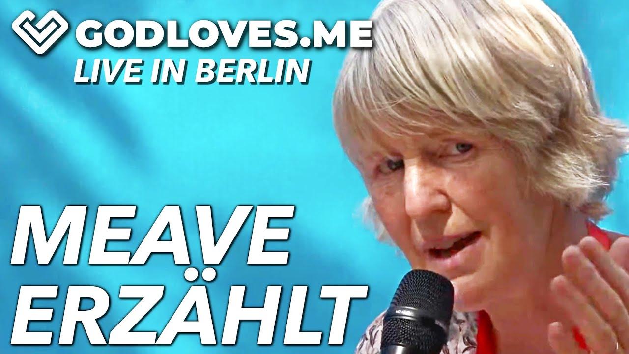 MEAVE ERZÄHLT AUS IHREM LEBEN   God Loves Me   Live in Berlin