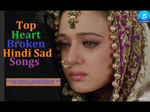 Top Superhits Heart Broken Bollywood Hindi Sad Songs Jukebox Hindi Songs