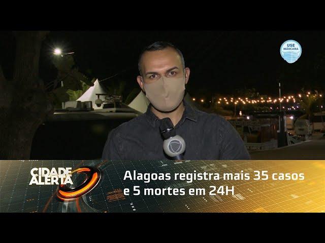 Coronavírus: Alagoas registra mais 35 casos e 5 mortes em 24H