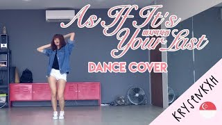 KRYSENKXH - BLACKPINK As If It's Your Last (마지막처럼) [Dance Cover]