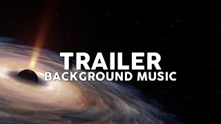 Trailer music no copyright free Trailer background music
