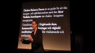 Göran Adlén om lycka och Chakra Balance Dance