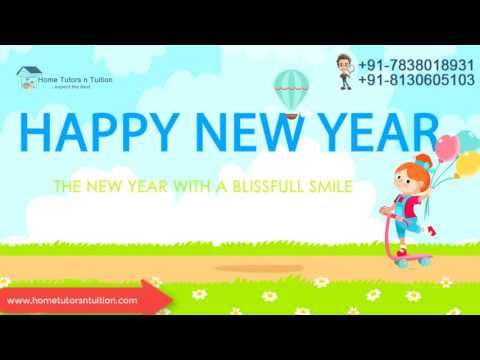 Home Tutors in South Delhi : 7838018931 : Happy New Year 2017