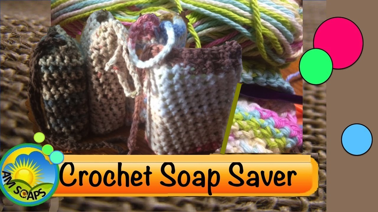 DIY Crochet a Soap Saver - Beginners level - YouTube