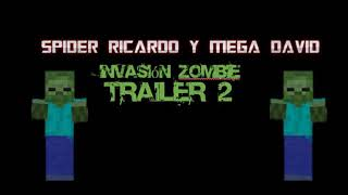 Spider Ricardo y Mega David Invasion Zombie Trailer 2 OFFICIAL