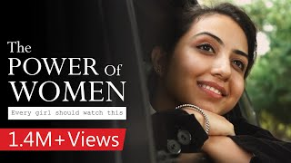 The Power of Women - Every girl should watch this   Motivational story   Inspirational video