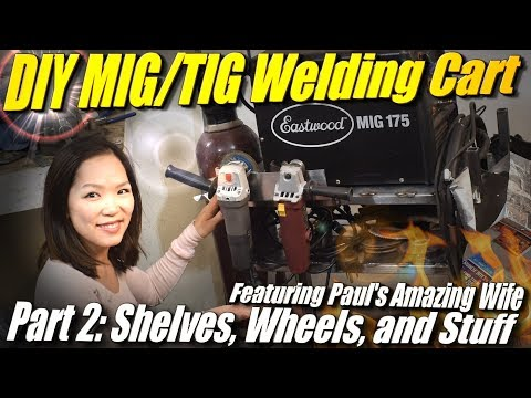 DIY MIG/TIG Welding Cart Part 2/2: Adding all the extra bits