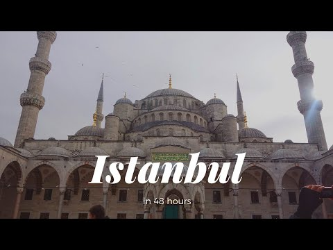 ✈ 48 Hours in Istanbul, Turkey | Travel Vlog ✈