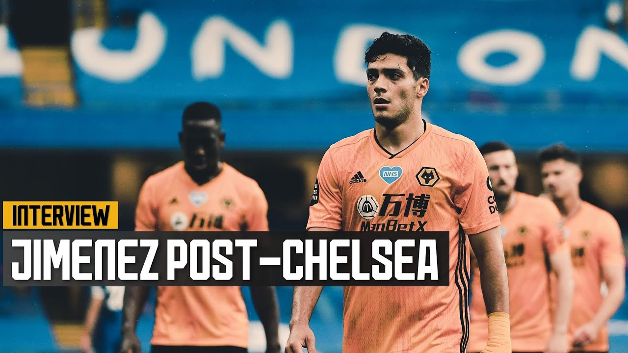 Raul Jimenez on keeping the belief after a tough afternoon at Stamford Bridge