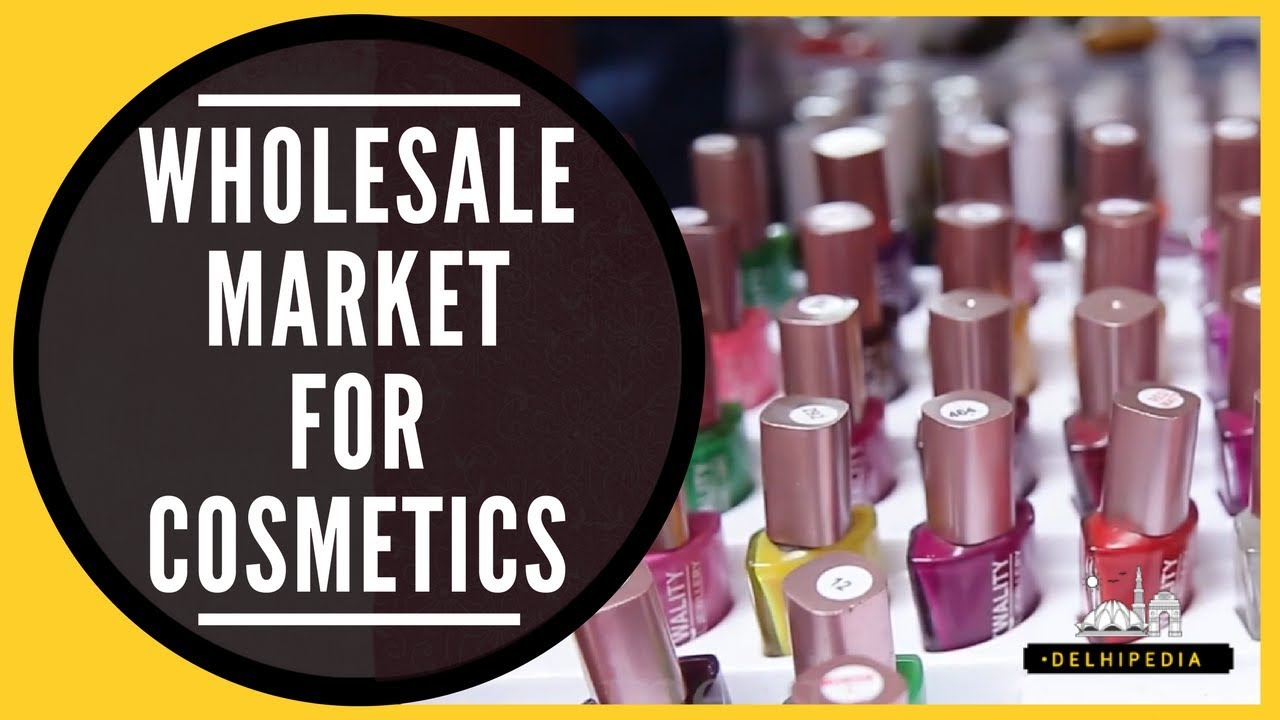 Cosmetics at wholesale prices at Sadar Bazar Buy Cheap Cosmetics,  Jewellery, Wedding Shopping