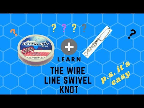 Wire Line To Swivel Knot / Fundamental Fishing Series....