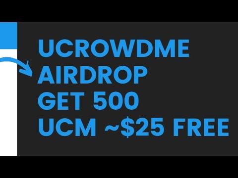 UCROWDME AIRDROP - GET 500 UCM ~25$ / Криптовалюта бесплатно / Crypto Free