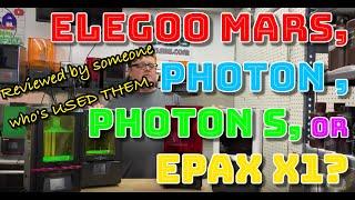 Anycubic Photon, Photon S, Elegoo Mars, or Epax X1? What is the best budget LCD SLA Printer?