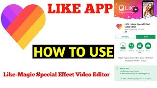 LIKE   Magic Special Effect Video Editor!! HOW TO USE