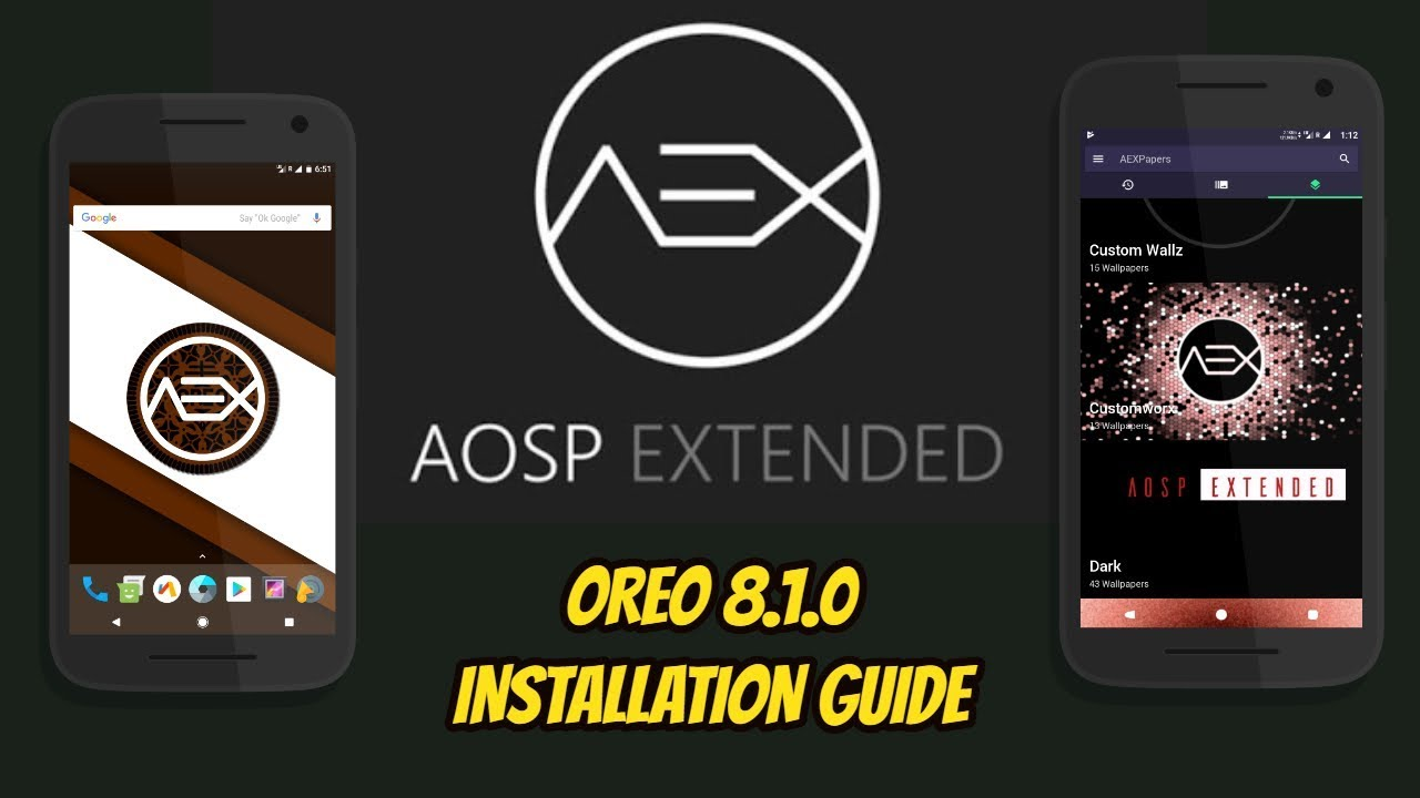 How to Install AospExtended ROM Android 8 1 0 Oreo on any Android Device  2018 latest