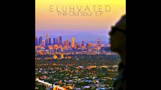 eluhvated - Last Day of Summer (Official Audio)