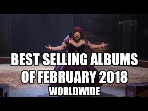 Top Selling Albums of February 2018 - Worldwide