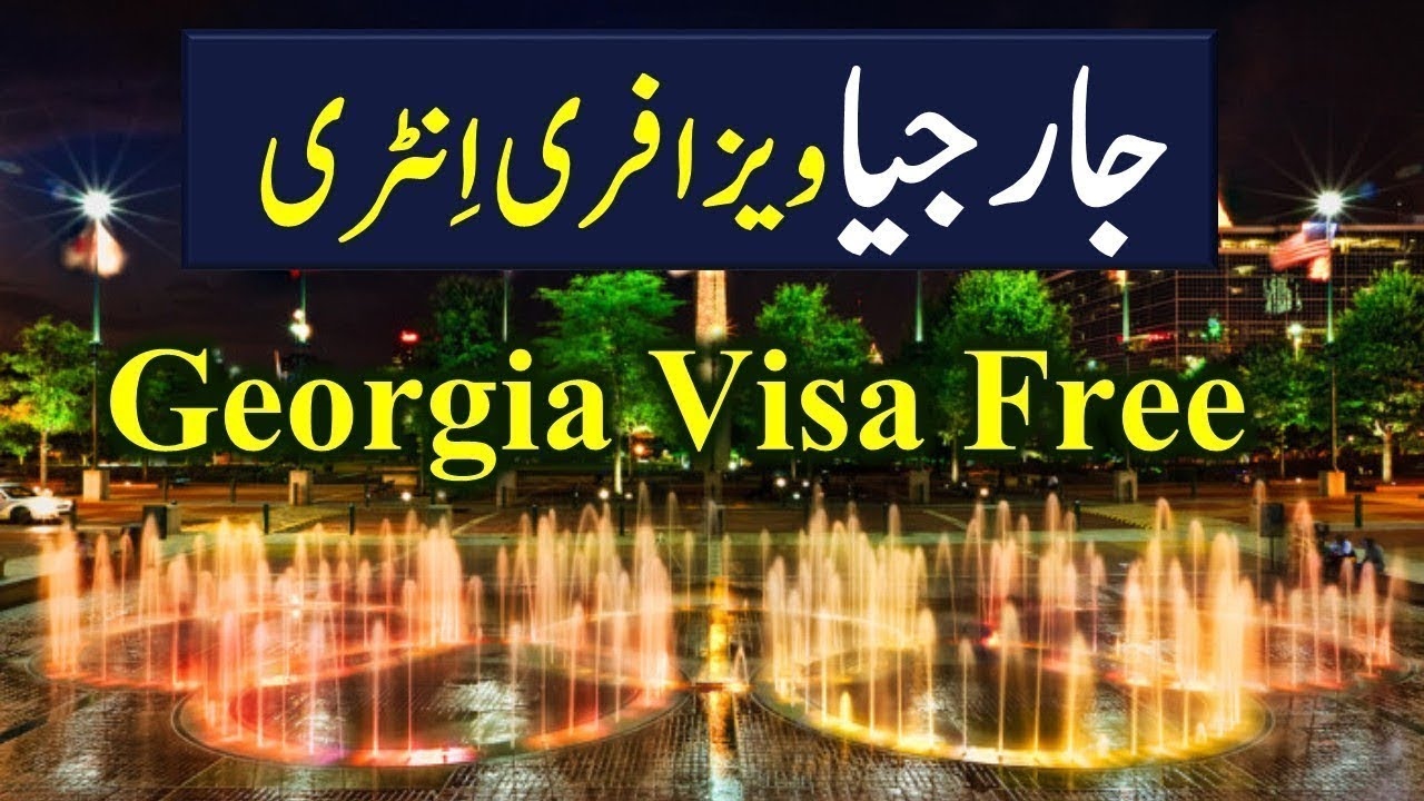 Georgia visa free for Pakistanis