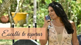 Escolhi te esperar (Marcela Tais) por Mayara Dias