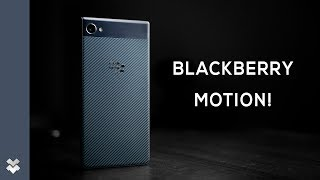 BlackBerry Motion Unboxing & Hands On!