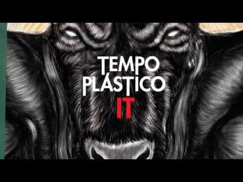 Tempo Plastico - IT (2015) Full Album