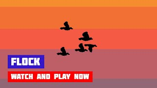 Flock · Game · Gameplay