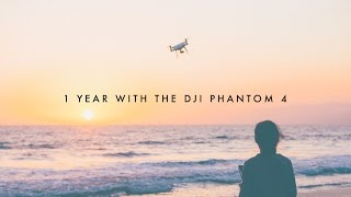1 Year with the Phantom 4 | [4K]