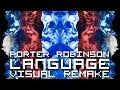 Porter Robinson Language VISUAL REMAKE mp3
