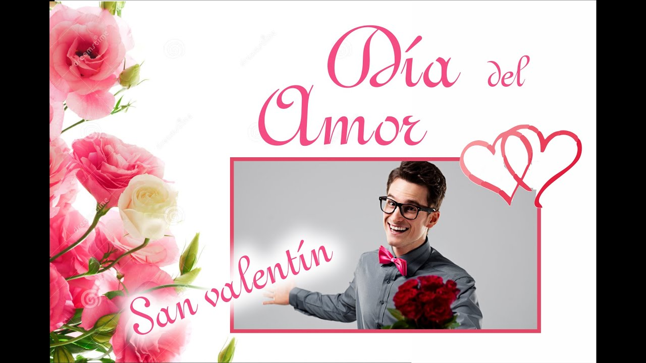 Dia Del Amor San Valentin Frases De Dia De Amor Y La Amistad
