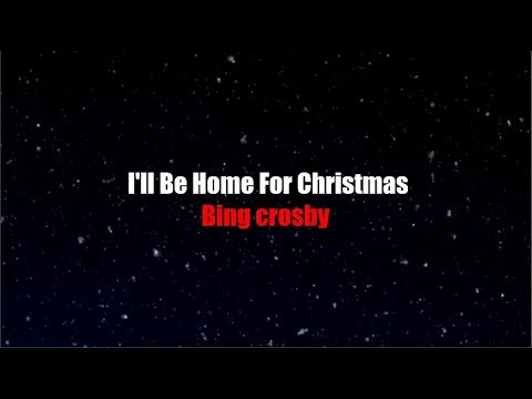 Bing Crosby Ill Be Home For Christmas.I Ll Be Home For Christmas Lyrics Bing Crosby