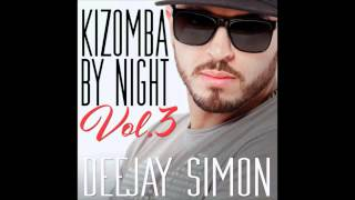 DJ SIMON - KIZOMBA By NIGHT Vol.3
