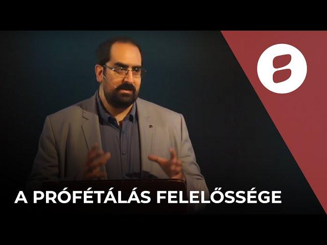 A prófétálás felelőssége - dr. Csonka Arnold