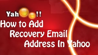 How to Add Recovery Email Address in Yahoo