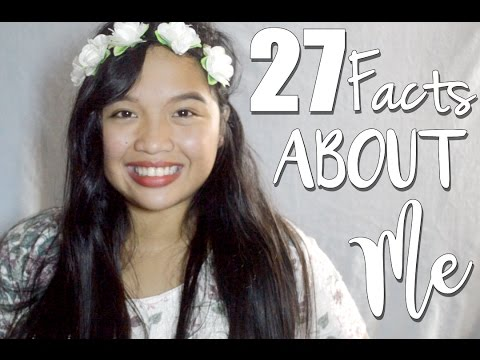 27 Facts About Me | EJCB ♡
