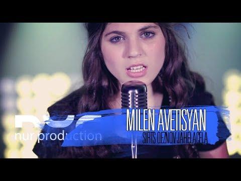 Milen Avetisyan - Sirts Qeznov Jahelacela /Cover (Arkadi Dumikyan) (2017)