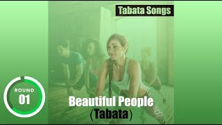 """Beautiful People (Tabata)""  Tabata Songs - wtih Tabata Timer"