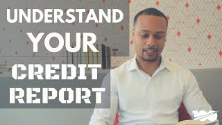 Boost Your Credit Score By Understanding Your Credit Report