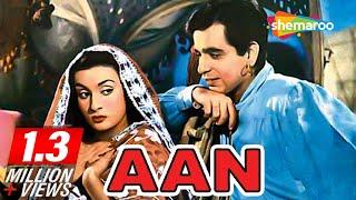Aan [1952] [HD] Dilip Kumar - Nadira - Premnath - Best Old Hindi Moives - Bollywood Films