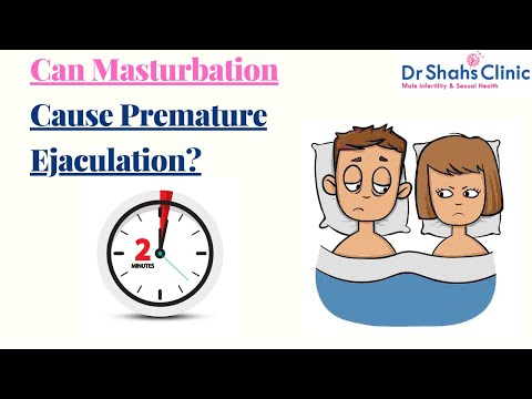 Can Masturbation cause Premature Ejaculation? - Dr Shah