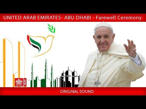 Pope Francis – Abu Dhabi - Farewell Ceremony 2019-02-05