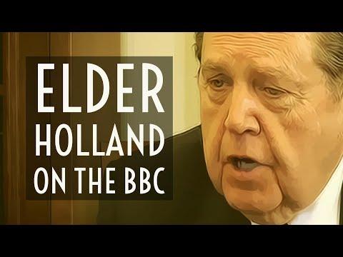 Elder Holland on the BBC
