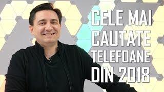 CELE MAI CĂUTATE TELEFOANE DIN 2018