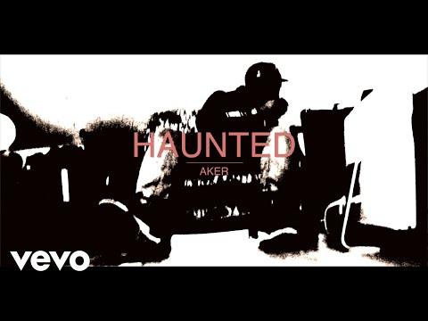 Aker - Haunted