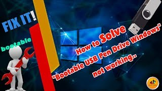 How to Solve Bootable USB Pen Drive problem.. Windows not working