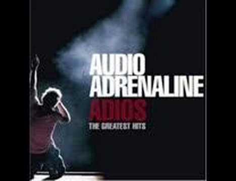 Audio Adrenaline - Goodbye