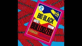 Big Black - Bulldozer (EP (Private Remaster) - 02 Pigeon Kill