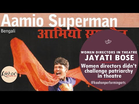 #KaahonPerformingArts- Jayati Bose   Theatre in Life & Life in Theatre   Part-2